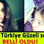 Türkiye Güzeli Bakın Kim Çıktı