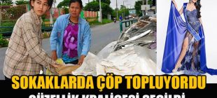 Tayland güzellik kraliçesi çöp toplayıcısıymış!