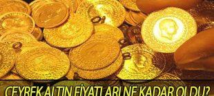 Altın fiyatları – Çeyrek altın fiyatı ne kadar oldu?