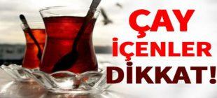 Çay ve kahve içenler dikkat! Çayı Ve Kahveyi Nasıl Tüketmeliyiz ?