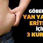 Göbek ve Yan Yağlarınızı  Eritmek İçin Denenmiş Kanıtlanmış Üç Mucize Yöntem