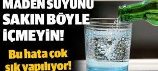 Uzmanlar uyarıyor Maden suyunu bardakta içmeyin