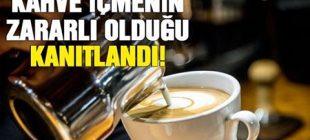 Kahve severleri üzecek haber… Kahve içmenin zararlı olduğu kanıtlandı!