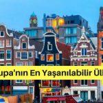 Hollandanın Dünyanın En Yaşanılabilir Ülkesi Olduğunu Kanıtlayan 6 Faktör