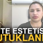 Adana'daki sahte estetik uzmanı kuaför, hırsızlık suçundan cezaevine girdi