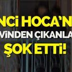 'Cinci hoca'nın evinden çıkanlar ŞOKE ETTİ !