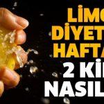 Limon diyeti yaparak haftada 2 kilo verebilirsiniz