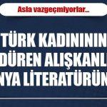 """Türk kadınının """"temizlik hastalığı"""" dünya literatüründe"""
