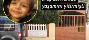 Küçük Alperen serviste yaşamını yitirmişti… Kreş sahipleri yalan söylemiş