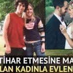 Kendisini intihardan kurtaran kadınla evlendi!
