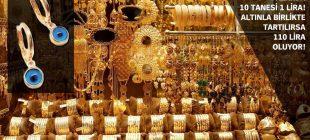 Kuyumcularda altın takıları süsleyen cam boncuklardan da para alınıyor