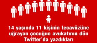 14 Yaşındayken 11 Kişinin T*cavüzüne Uğrayan Çocuğun Avukatının Dün Twitter'da Yazdıkları !