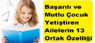 Başarılı Çocuklar Yetiştiren Ailelerin 13 Ortak Özelliği!
