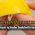 Parmaklarınızı 10 Dakika Boyunca Limonun İçinde Bekletirseniz