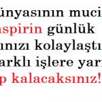 Tıp Dünyası Bu Mucizeyi Konuşuyor! 2 Adet Aspirini Eritin ve….