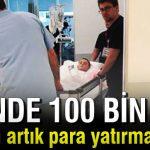 1 günde 100 bin lira toplandı… Baba konuştu: 'Lütfen artık para yatırmasınlar'