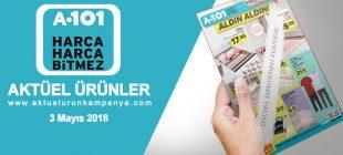 A101 3 Mayıs 2018 Aktüel Ürünler Kataloğu Az Önce Yayımlandı Kaçırmayın Hanımlar