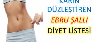 Ebru Şallı'nın karın düzleştiren diyeti