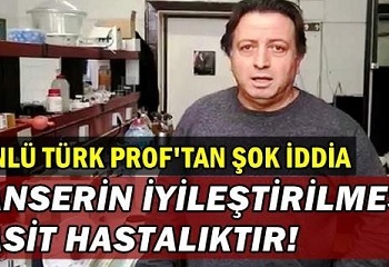 Prof.Dr. İbrahim Uslu'dan kanser ile ilgili çok önemli açıklamalar…