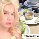 Aleyna Tilki'den iftar paylaşımı